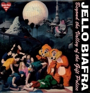 Jello Biafra/Beyond The Valley Of The Gift Police