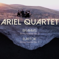 Bartok String Quartet No.1, Brahms String Quartet No.2 : Ariel Quartet