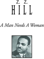 Man Needs A Woman