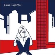 Come Together Feat.Iri (Video Edit)/ (Kai Takahashi Remix)【限定盤】(7インチシングルレコード)