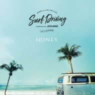 Honey Meets Island Cafe Surf Driving Collaboration: With Jack & Marie mixed By Dj Hasebe