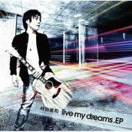 live my dreams.EP