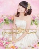 20th Anniversary 田村ゆかり LOVE LIVE *Crescendo Carol* (Blu-ray)