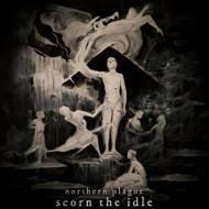 Scorn The Idle
