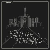 GLITTER/MIRACLE