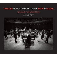 Glass Piano Concerto No.3, J.S.Bach Keyboard Concerto No.7 : Simone Dinnerstein(P)A Far Cry