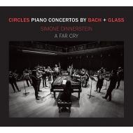 グラス:ピアノ協奏曲第3番、バッハ:ピアノ協奏曲第7番 シモーヌ・ディナースタイン、ア・ファー・クライ