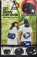 go slow caravan shoulder bag book e-MOOK