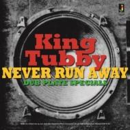 Never Run Away: Dub Plate Specials (アナログレコード)