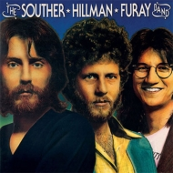 Souther Hillman Furay Band & Trouble In Paradise
