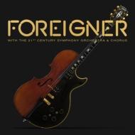 Foreigner With The 21st Century Symphony Orchestra & Chorus 【初回限定盤】 (ライヴDVD+ライヴCD+日本盤限定ボーナスCD)