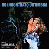 Ho Incontrato Un' ombra オリジナルサウンドトラック 【250枚限定】(180グラム重量盤レコード)