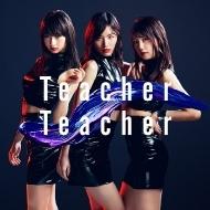 Teacher Teacher 【Type B 通常盤】(+DVD)