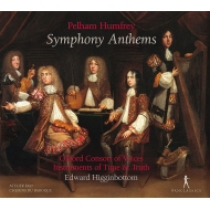 Symphony Anthem: Higginbottom / Oxford Consort Of Voices Instruments Of Time & Truth