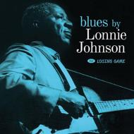 Blues By Lonnie Johnson / Losing Game
