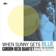 When Sunny Gets Blue: Spring '68 Sessions