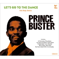 Let' S Go To The Dance-prince Buster Rocksteady Selection