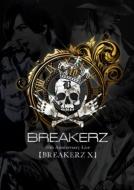 【BREAKERZ X】COMPLETE BOX