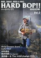 HARD BOP!! (ハードバップ)MAGAZINE Vol.2 Vibes (バイブス)2018年 6月号増刊
