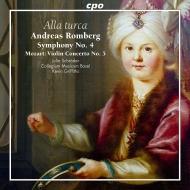 ロンベルク:交響曲第4番『トルコ風』、モーツァルト:ヴァイオリン協奏曲第5番、他 ケヴィン・グリフィス&バーゼル・コレギウム・ムジクム、ユリア・シュレーダー