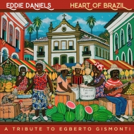 Heart Of Brazil: A Tribute To Egberto Gismonti