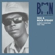 BMN Ska & Rock Steady : Always Together 1964-1968 (アナログレコード)