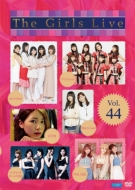 The Girls Live Vol.44