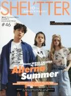 Shel'tter #46 Summer 2018 ネイルmax 2018年 5月号増刊