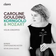 Korngold Violin Concerto, Mozart Violin Concerto No.5 : Caroline Goulding(Vn)Kevin John Edusei / Bern Symphony Orchestra