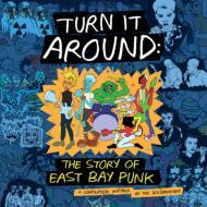 Turn It Around: The Story of East Bay Punk オリジナルサウンドトラック (2枚組アナログレコード)