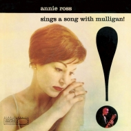 Sings A Song With Mulligan: アニー ロスは歌う
