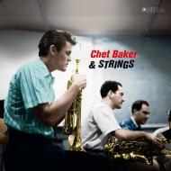 Chet Baker & Strings (180グラム重量盤レコード/Jazz Images)