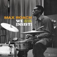 We Insist! Freedom Now Suite (180グラム重量盤レコード/Jazz Images)