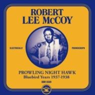 Prowling Nighthawk: Bluebird Years 1937-1938 <紙ジャケット>