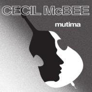 Cecil Mcbee/Mutima