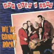 Hop Skip And Jump/We're Gonna Rock