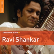 Rough Guide To Ravi Shankar (Second Edition)