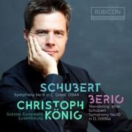 シューベルト:交響曲第9番『グレート』、ベリオ:レンダリング クリストフ・ケーニヒ&ソロイスツ・ヨーロピアン・ルクセンブルク