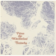 From The Witchwood: 魔女の森から +1 <SHM-CD/紙ジャケット>