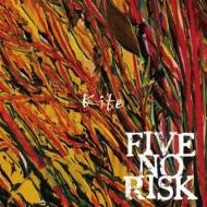 FIVE NO RISK