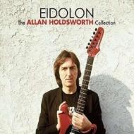 Eidolon -The Allan Holdsworth Collection-(2CD)