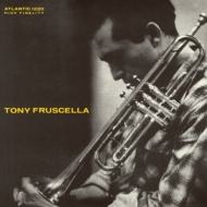 Tony Fruscella: トランペットの詩人<ジャズ・アナログ・プレミアム・コレクション>【初回生産限定盤】(180グラム重量盤レコード)