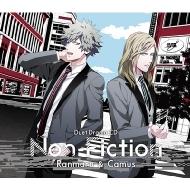 うたの☆プリンスさまっ♪ デュエットドラマCD 「Non-fiction」 蘭丸 & カミュ 【初回限定盤】