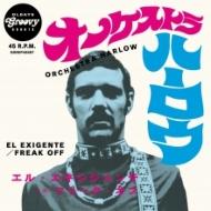 El Exigente/Freak Off 【初回限定プレス】(7インチシングルレコード)