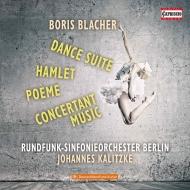 舞踏組曲、ハムレット、協奏的音楽、詩曲 ヨハネス・カリツケ&ベルリン放送交響楽団