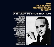 Fletcher Henderson Story: A Study In Frustration (3CD)