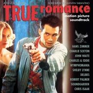 トゥルー・ロマンス オリジナルサウンドトラック (25周年記念盤)(アナログレコード)