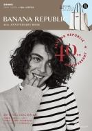 BANANA REPUBLIC 40th ANNIVERSARY BOOK e-MOOK