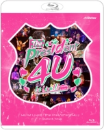 """4U 1st Live!!!「The Pres""""id""""ent 4U」in Osaka & Tokyo"""