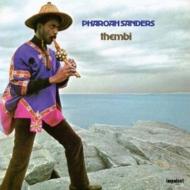 ファラオ・サンダース名盤『Thembi』がアナログリイシュー